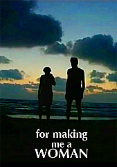 Watch Full Movie - For Making me a Woman